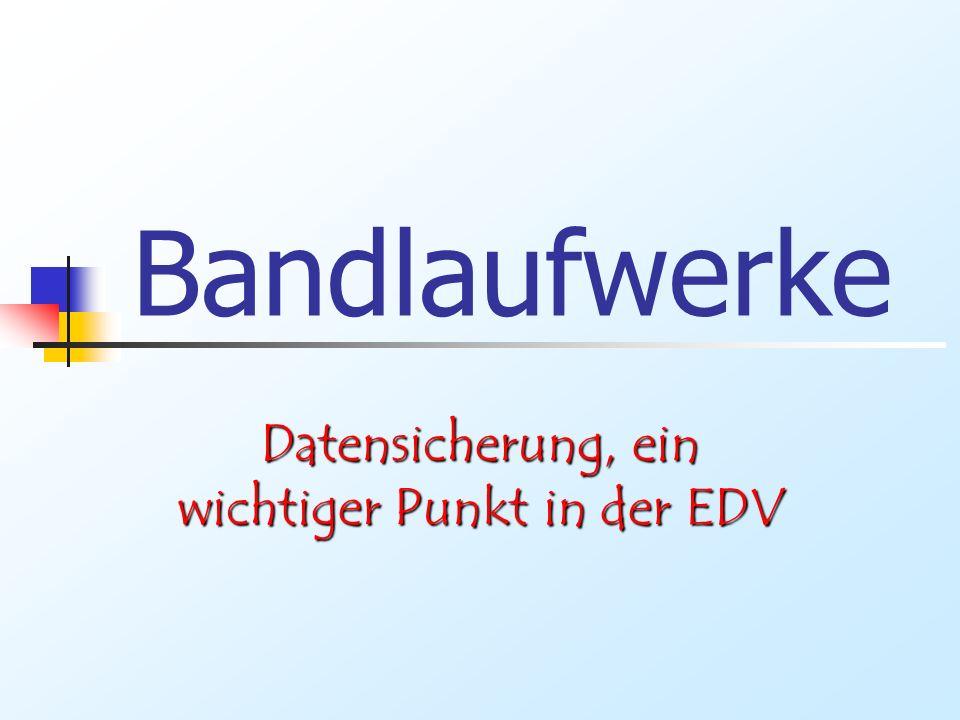 Datensicherung, ein wichtiger Punkt in der EDV