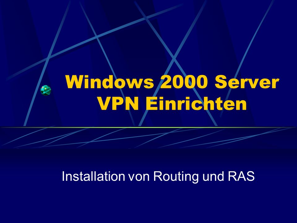 Windows 2000 Server VPN Einrichten
