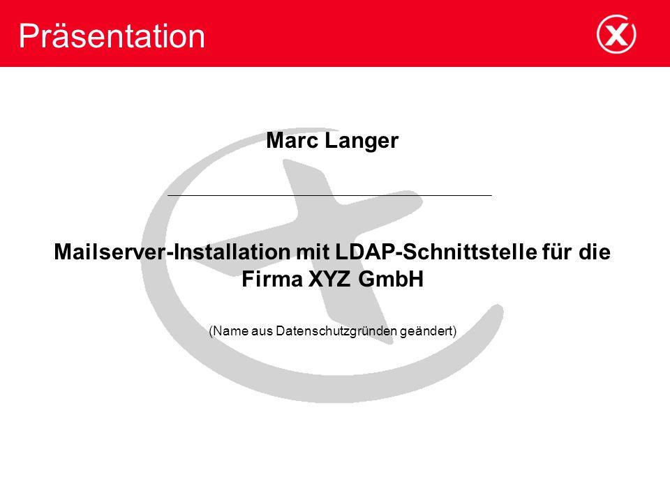 Mailserver-Installation mit LDAP-Schnittstelle für die Firma XYZ GmbH