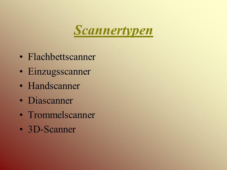 Scannertypen Flachbettscanner Einzugsscanner Handscanner Diascanner