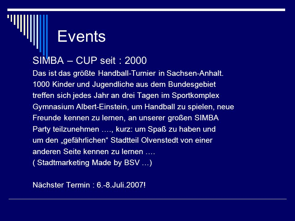 Events SIMBA – CUP seit : 2000
