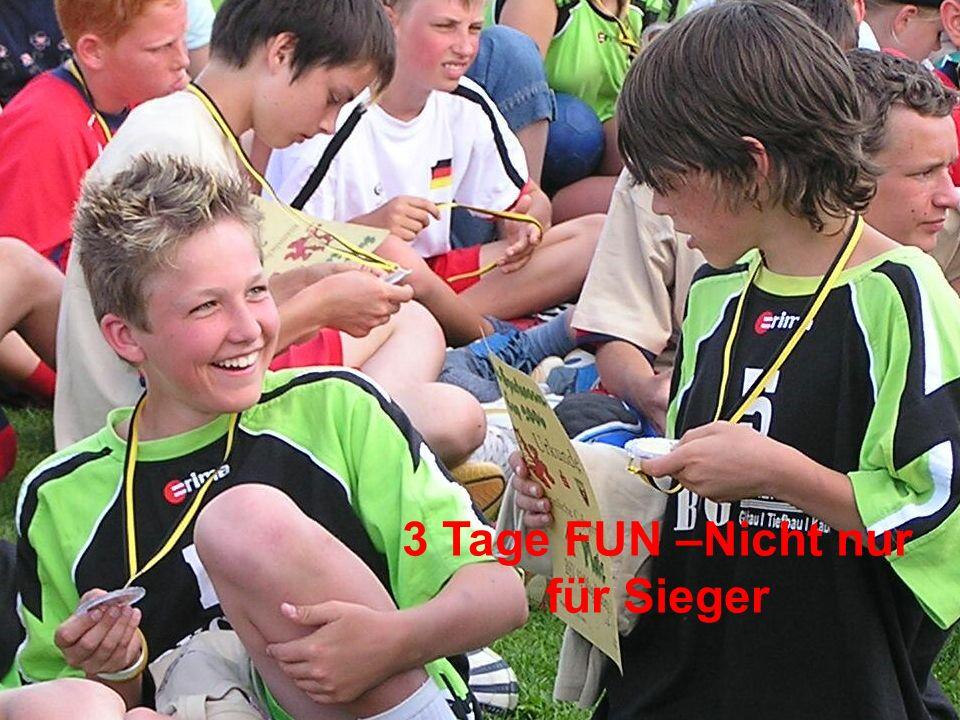 3 Tage FUN –Nicht nur für Sieger