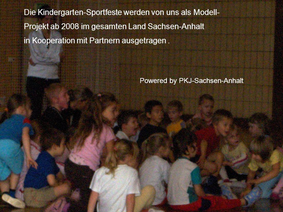 Die Kindergarten-Sportfeste werden von uns als Modell-
