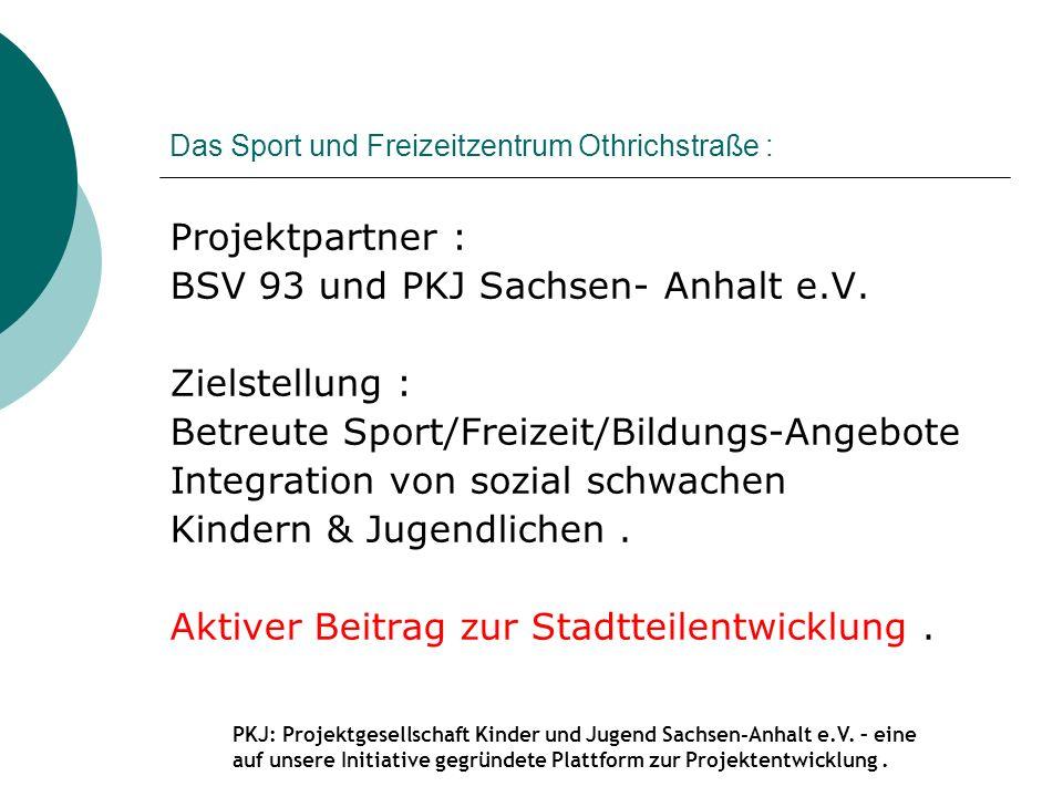 Das Sport und Freizeitzentrum Othrichstraße :