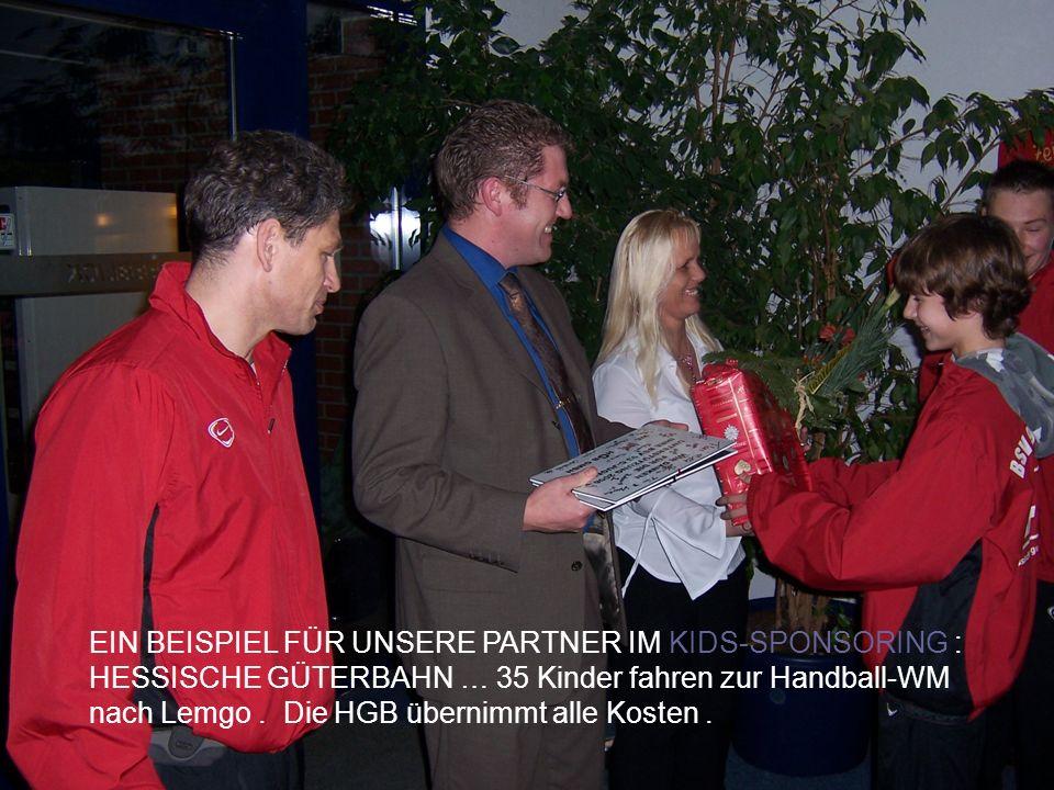 EIN BEISPIEL FÜR UNSERE PARTNER IM KIDS-SPONSORING : HESSISCHE GÜTERBAHN … 35 Kinder fahren zur Handball-WM nach Lemgo .