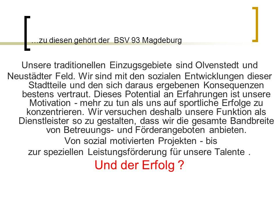 …zu diesen gehört der BSV 93 Magdeburg