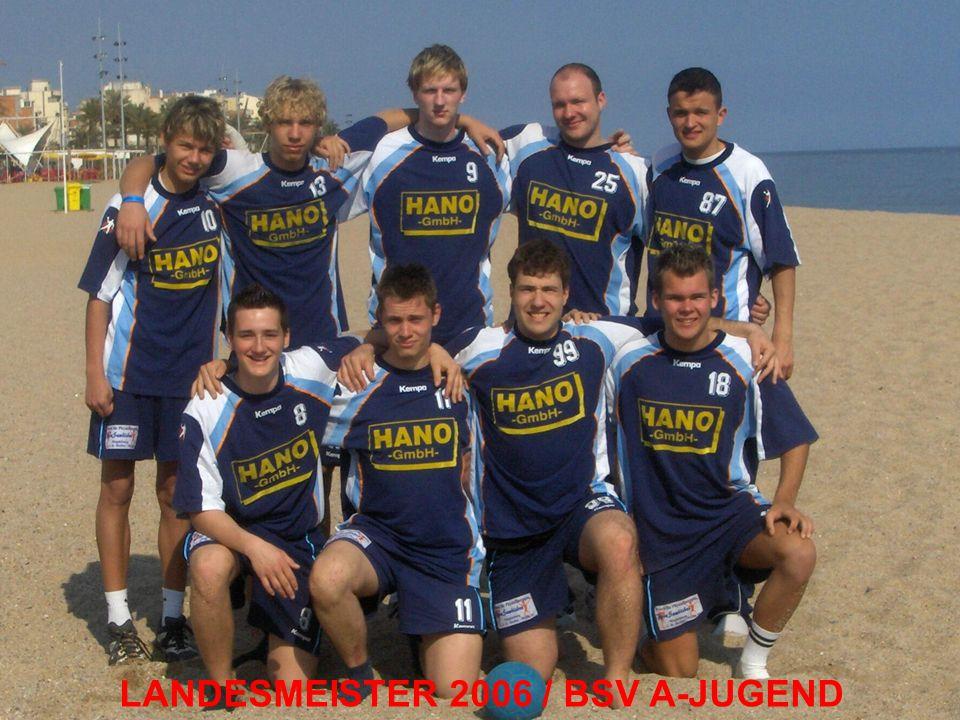 LANDESMEISTER 2006 / BSV A-JUGEND