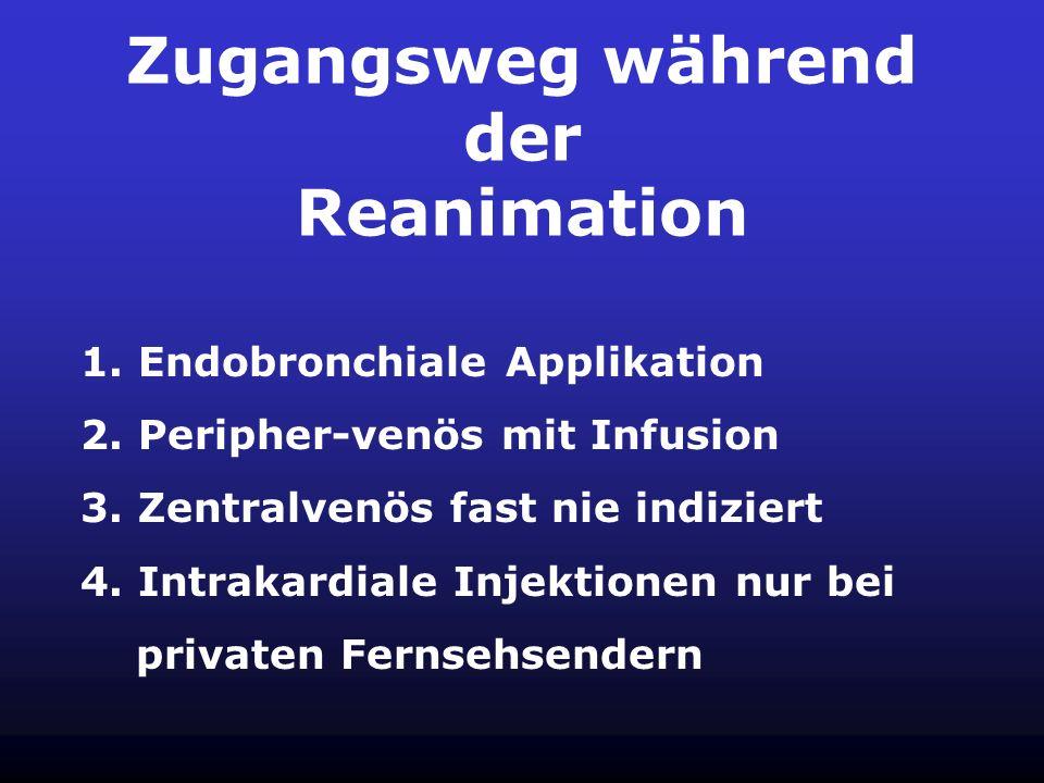 Zugangsweg während der Reanimation