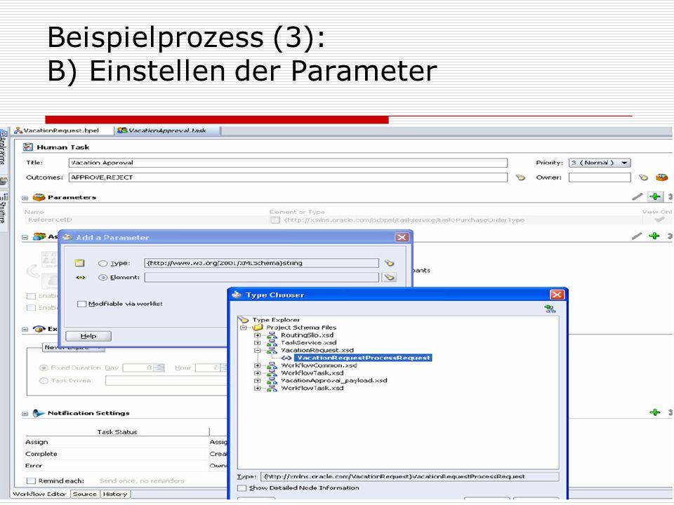 Beispielprozess (3): B) Einstellen der Parameter