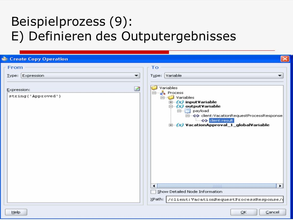 Beispielprozess (9): E) Definieren des Outputergebnisses