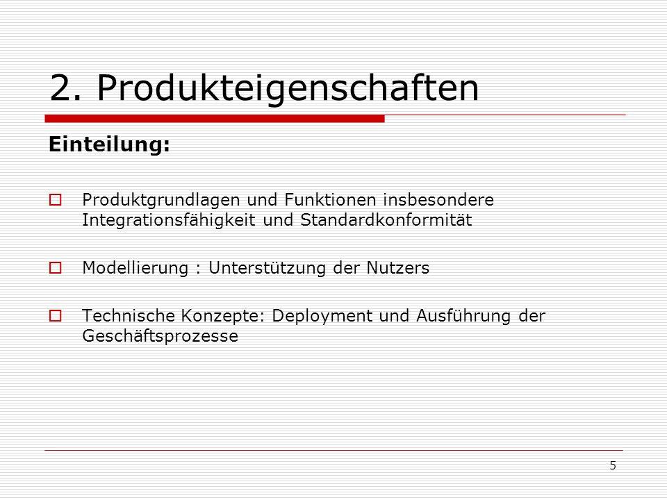 2. Produkteigenschaften