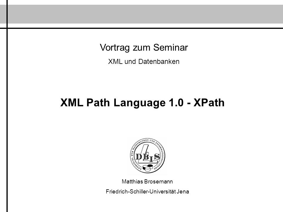 XML Path Language 1.0 - XPath