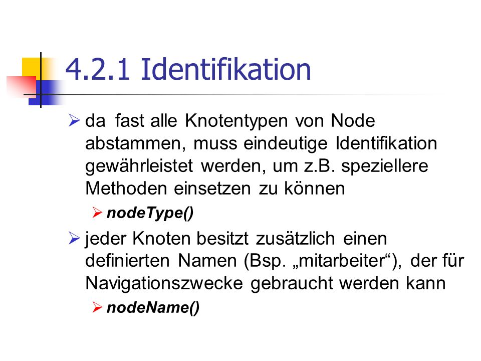4.2.1 Identifikation