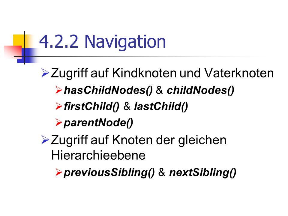 4.2.2 Navigation Zugriff auf Kindknoten und Vaterknoten