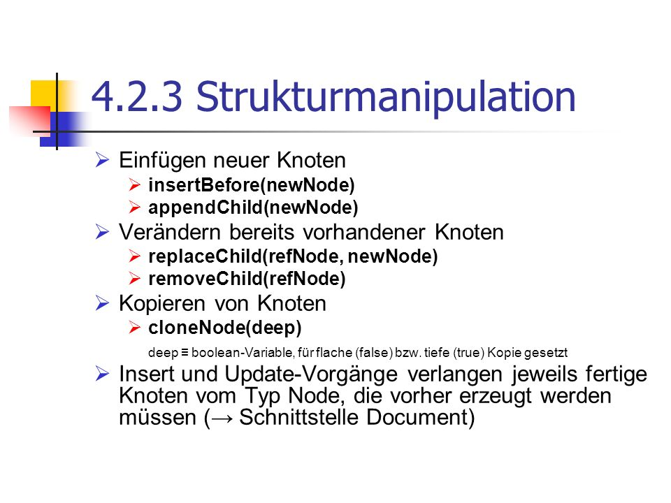4.2.3 Strukturmanipulation