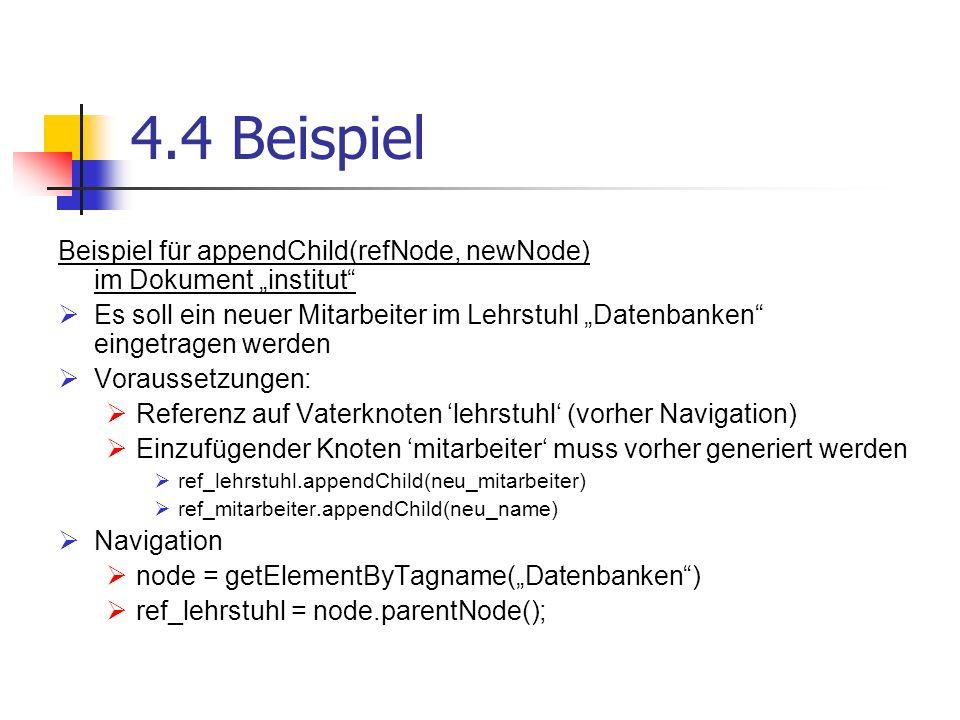 """4.4 Beispiel Beispiel für appendChild(refNode, newNode) im Dokument """"institut"""