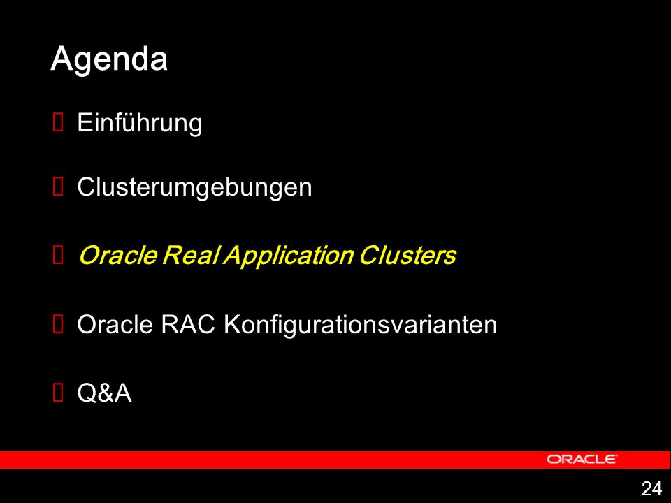 Agenda Einführung Clusterumgebungen Oracle Real Application Clusters