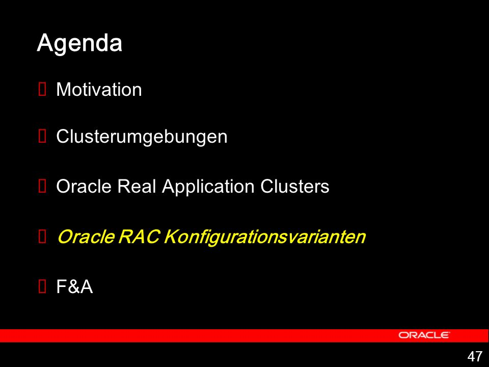 Agenda Motivation Clusterumgebungen Oracle Real Application Clusters