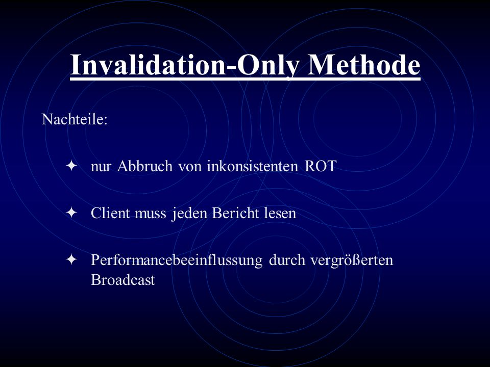 Invalidation-Only Methode