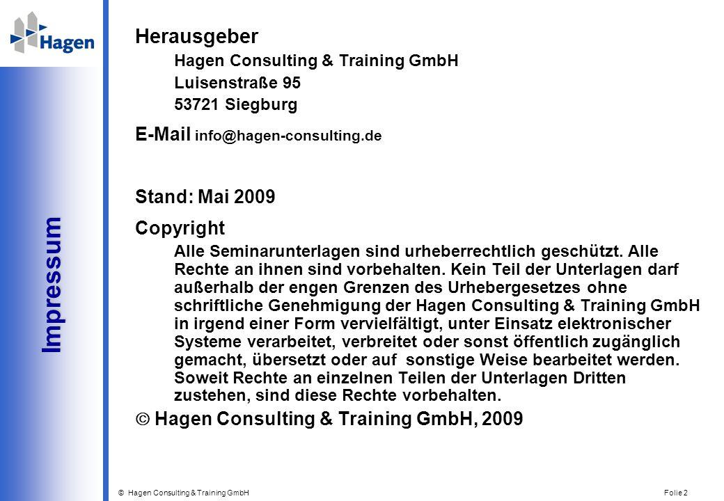 Impressum Herausgeber E-Mail info@hagen-consulting.de Stand: Mai 2009