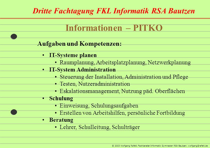Informationen – PITKO Aufgaben und Kompetenzen: IT-Systeme planen