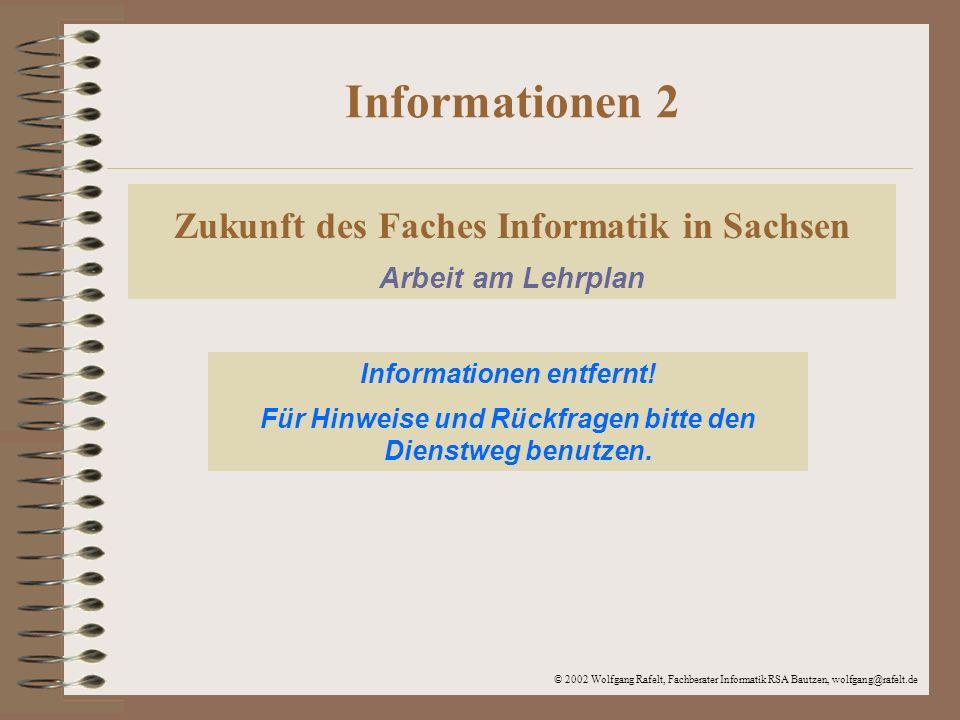 Informationen 2 Zukunft des Faches Informatik in Sachsen