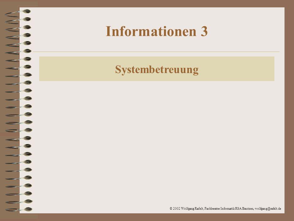 Informationen 3 Systembetreuung