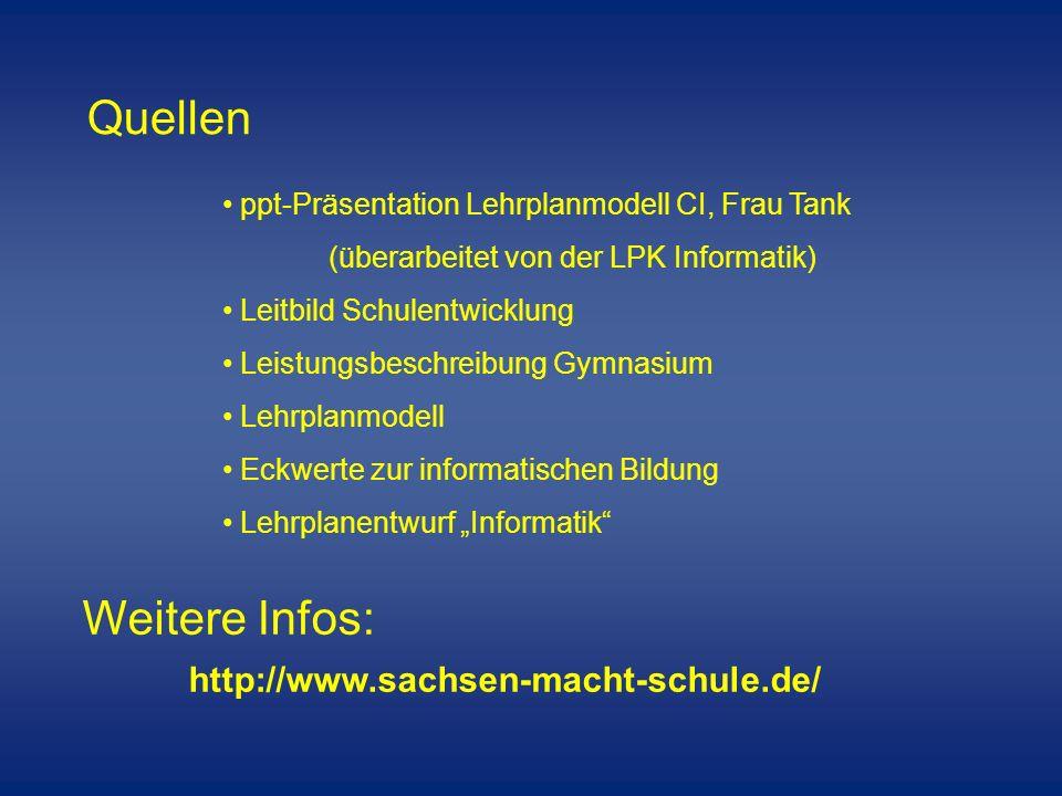Quellen Weitere Infos: http://www.sachsen-macht-schule.de/