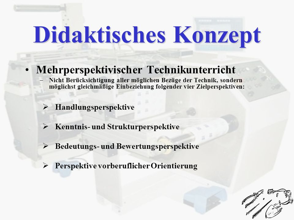 Didaktisches Konzept Mehrperspektivischer Technikunterricht