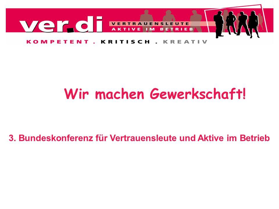 3. Bundeskonferenz für Vertrauensleute und Aktive im Betrieb