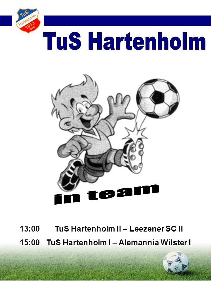TuS Hartenholm in team 13:00 15:00 TuS Hartenholm II – Leezener SC II