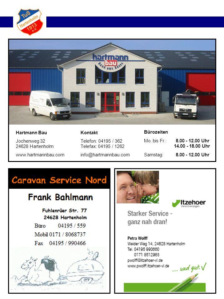 Kontakt Telefon: 04195 / 362 Telefax: 04195 / 1262. info@hartmannbau.com. Bürozeiten Mi.: Mo. bis Fr.: 8.00 - 12.00 Uhr.