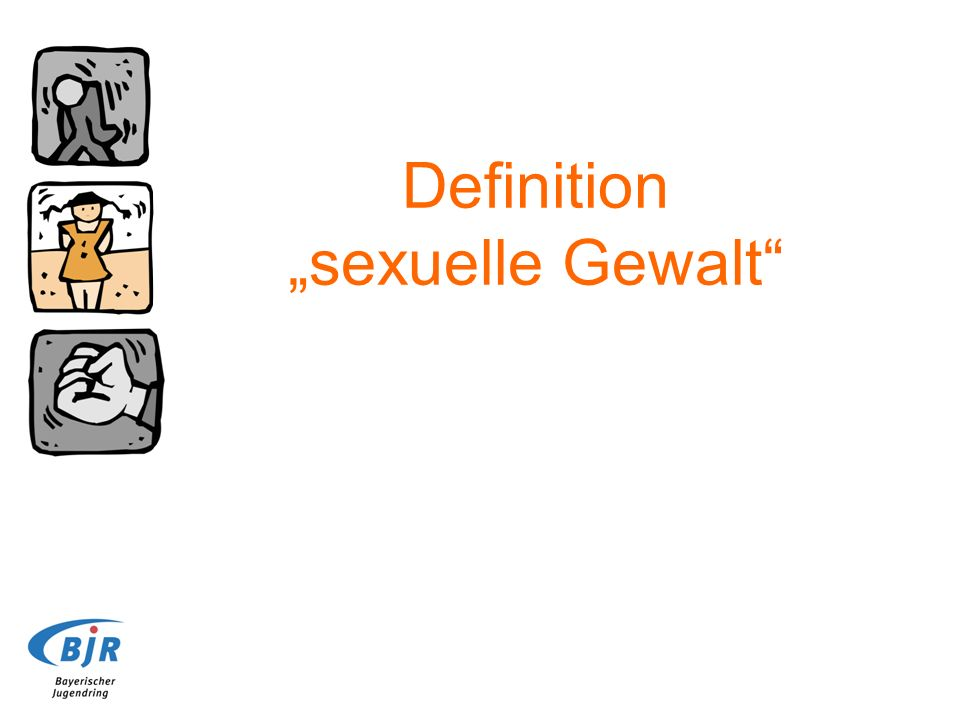 "Definition ""sexuelle Gewalt"