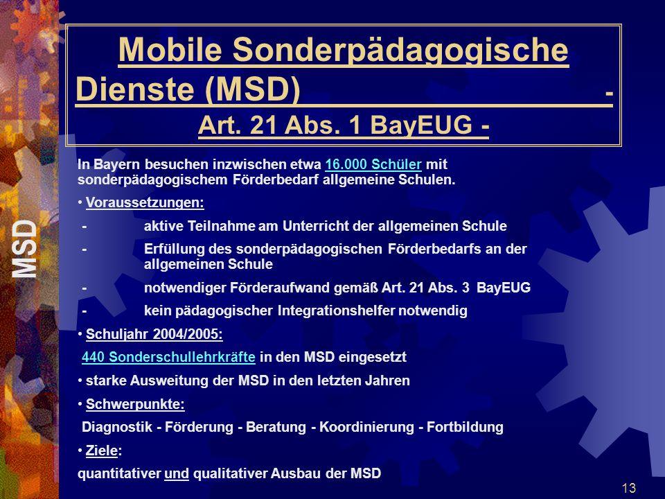 Mobile Sonderpädagogische Dienste (MSD) - Art. 21 Abs. 1 BayEUG -