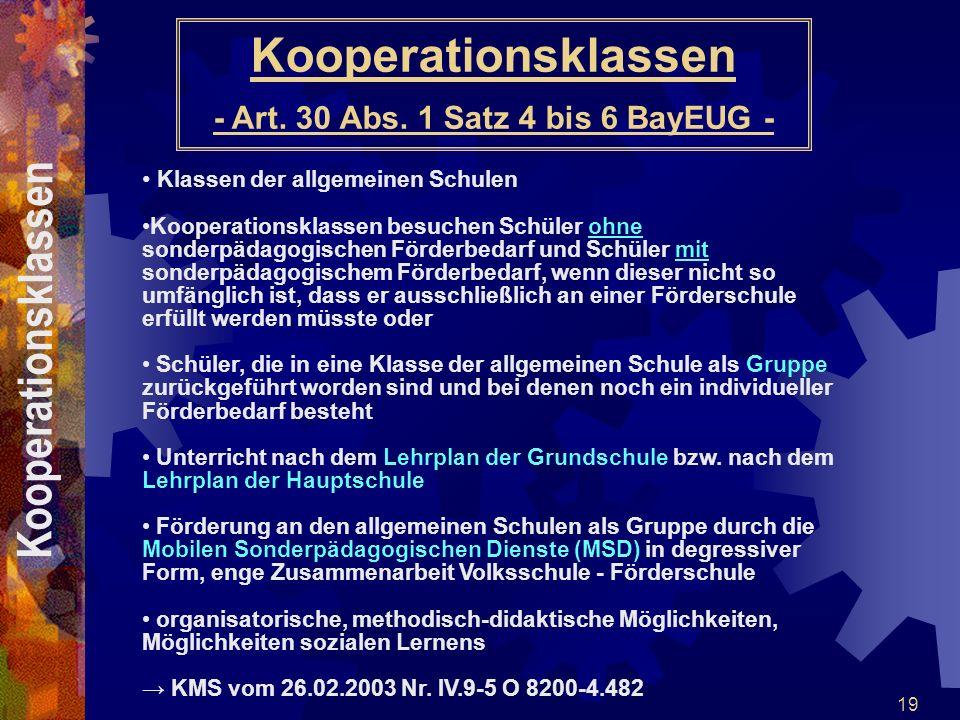 Kooperationsklassen - Art. 30 Abs. 1 Satz 4 bis 6 BayEUG -