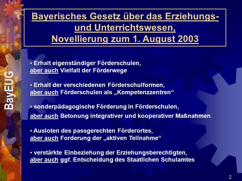 Bayerisches Gesetz über das Erziehungs- und Unterrichtswesen, Novellierung zum 1. August 2003