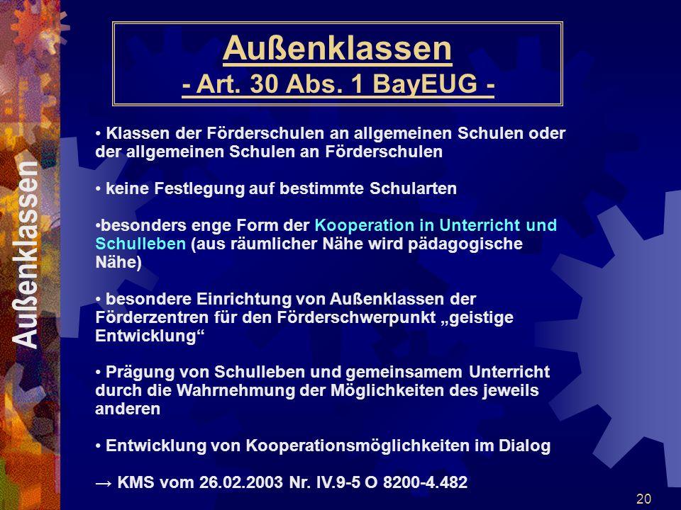 Außenklassen - Art. 30 Abs. 1 BayEUG -