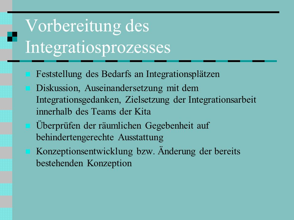 Vorbereitung des Integratiosprozesses