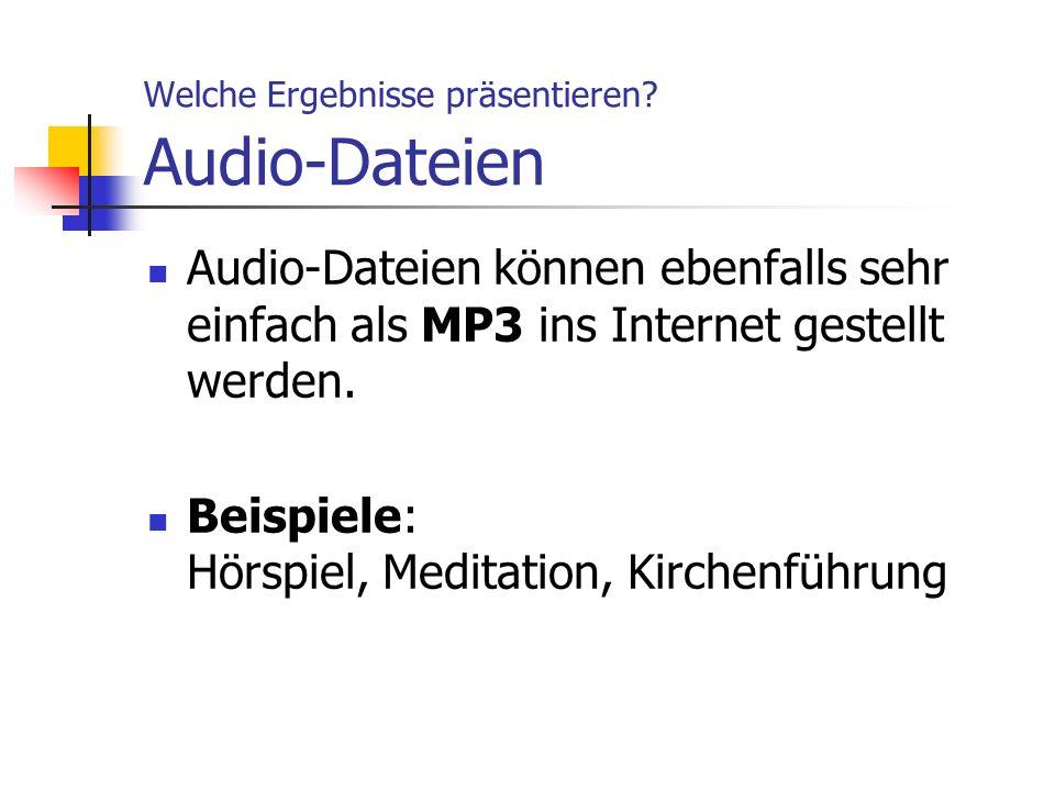Welche Ergebnisse präsentieren Audio-Dateien