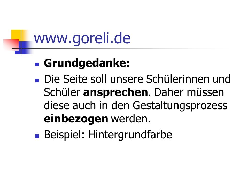 www.goreli.de Grundgedanke: