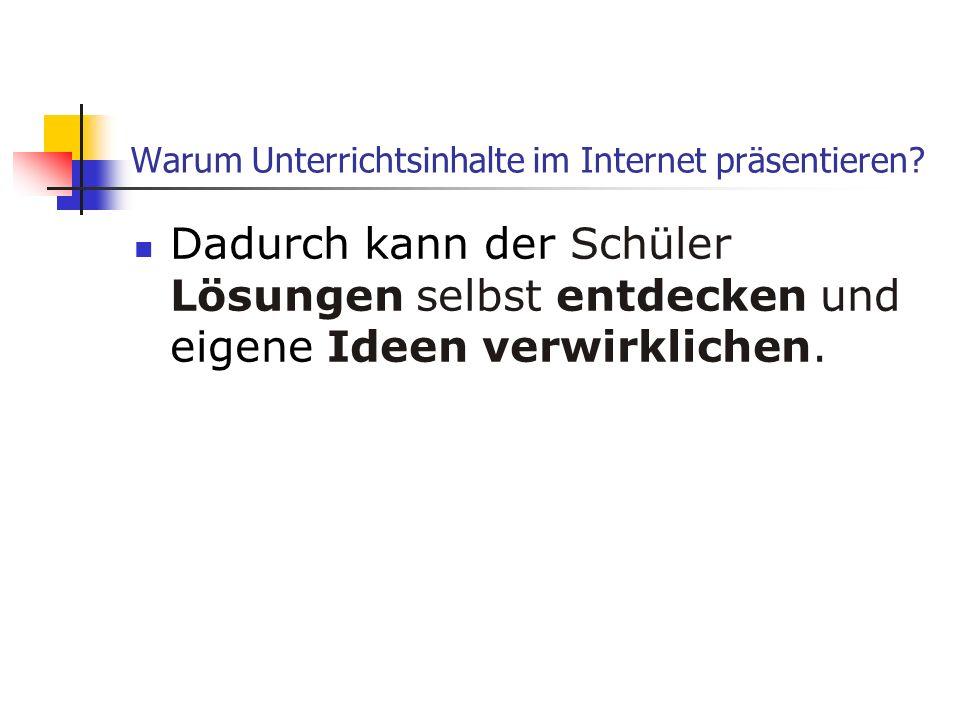Warum Unterrichtsinhalte im Internet präsentieren