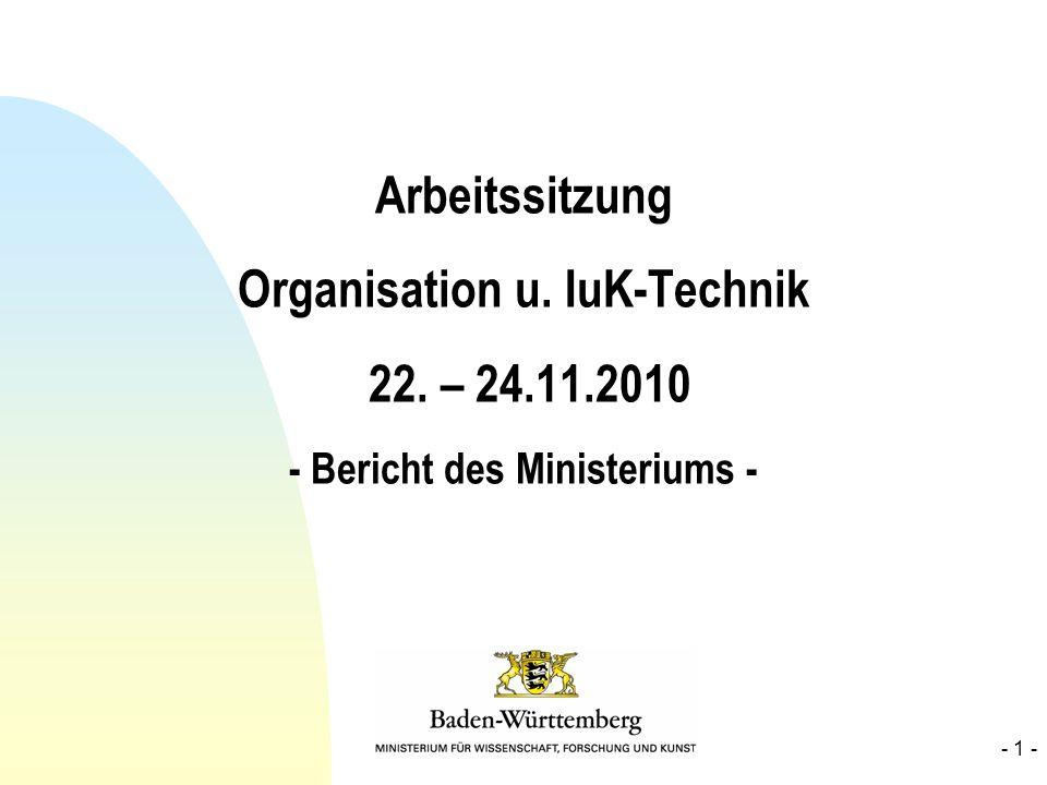 Arbeitssitzung Organisation u. IuK-Technik 22. – 24. 11