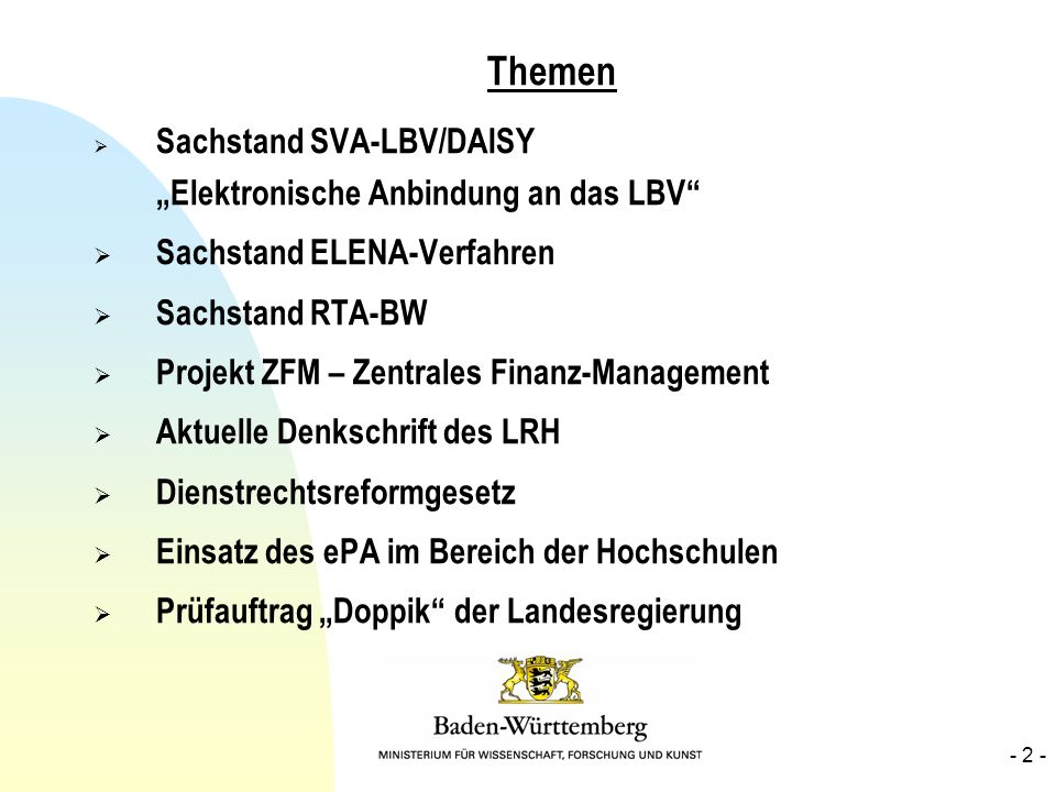 Themen Sachstand ELENA-Verfahren Sachstand RTA-BW