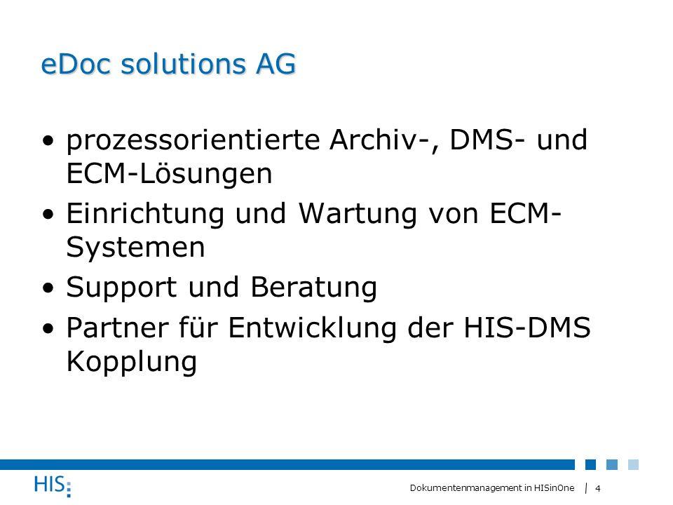 eDoc solutions AG prozessorientierte Archiv-, DMS- und ECM-Lösungen. Einrichtung und Wartung von ECM- Systemen.