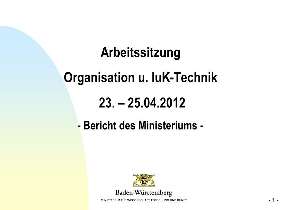 Arbeitssitzung Organisation u. IuK-Technik 23. – 25. 04