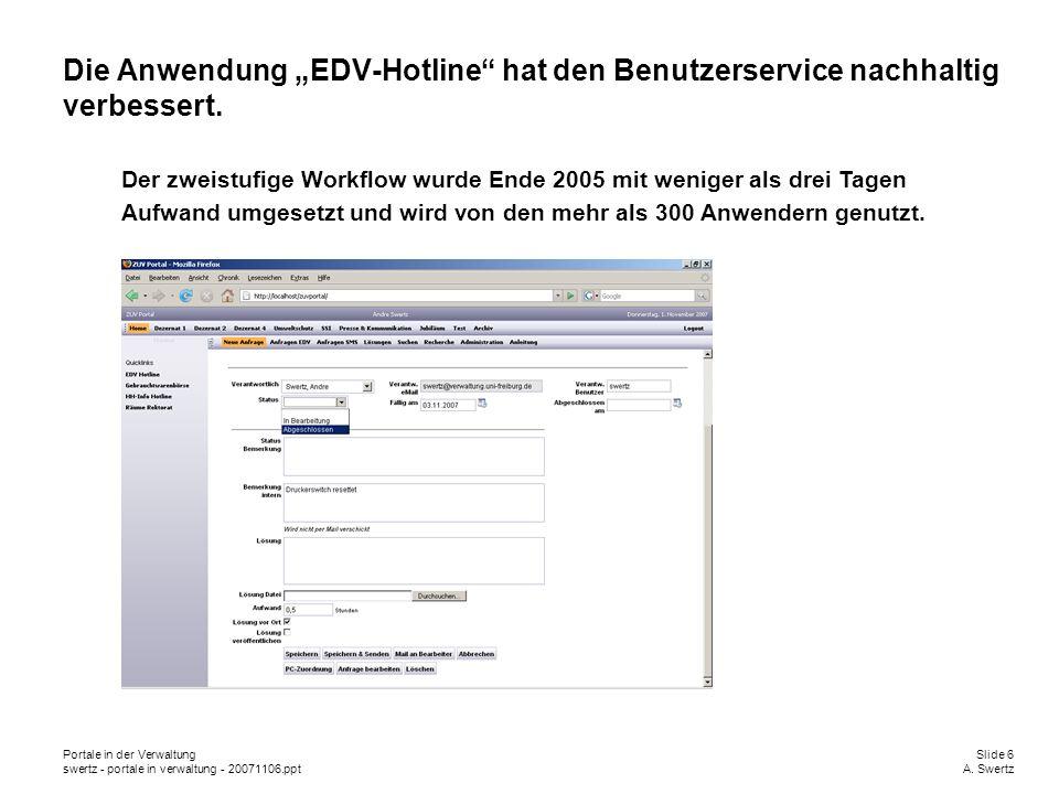 """Die Anwendung """"EDV-Hotline hat den Benutzerservice nachhaltig verbessert."""