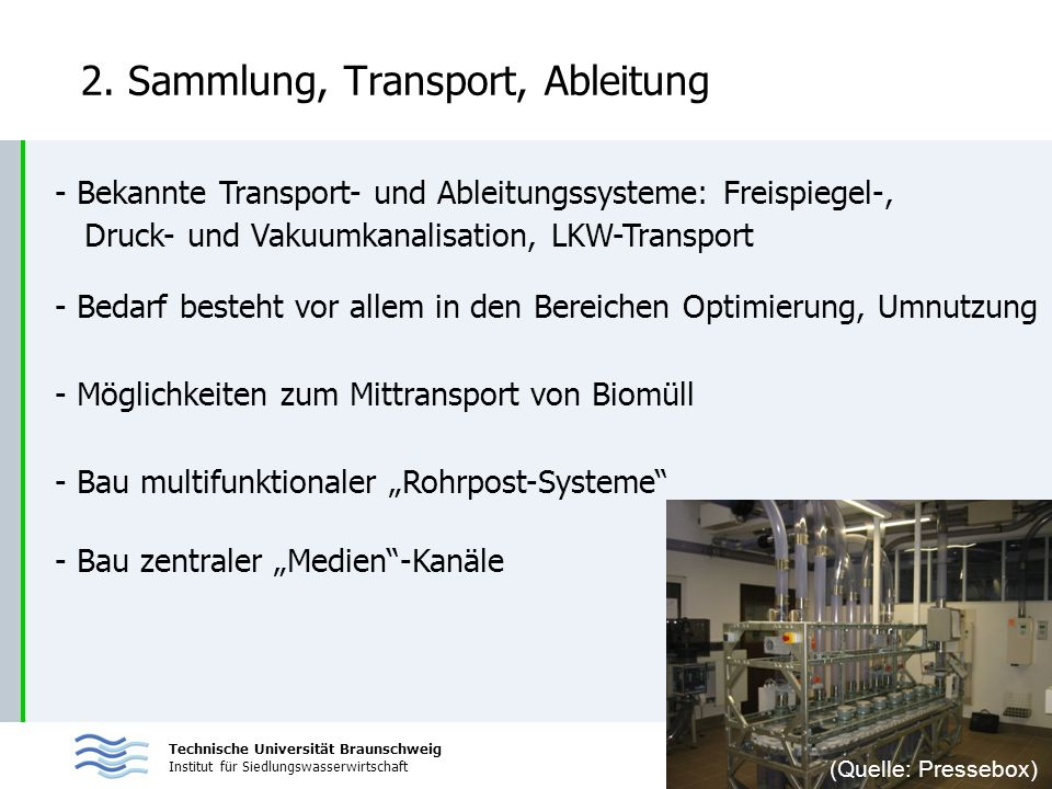2. Sammlung, Transport, Ableitung