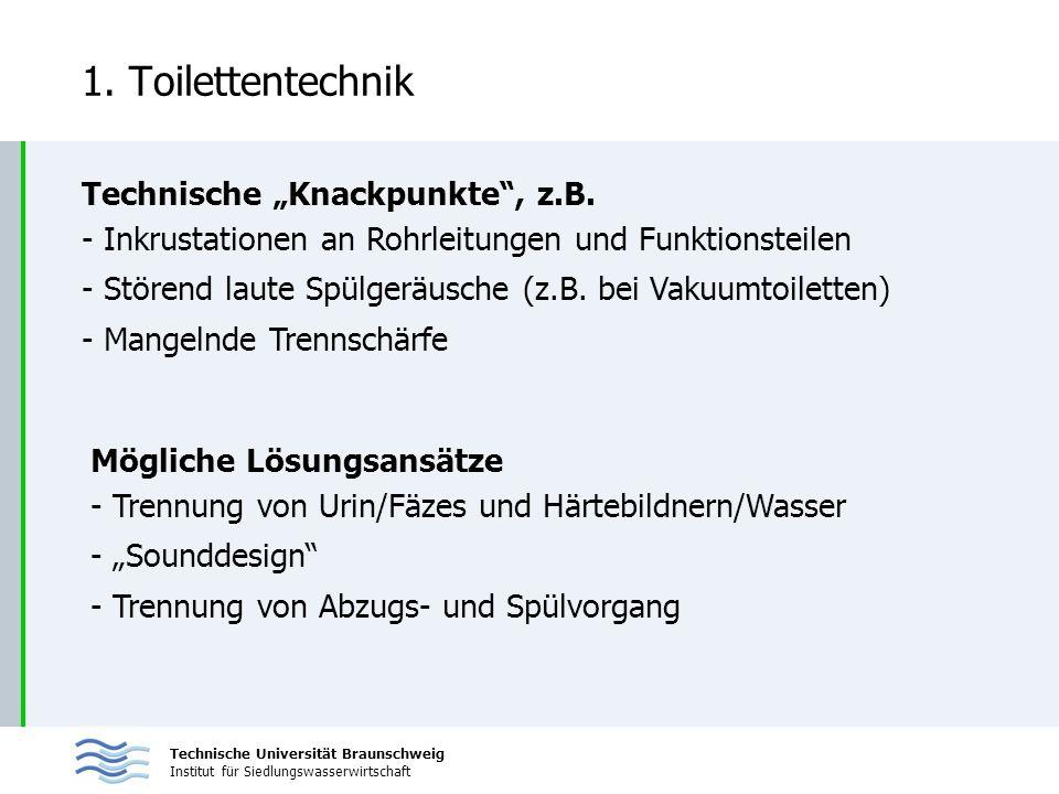 "1. Toilettentechnik Technische ""Knackpunkte , z.B."