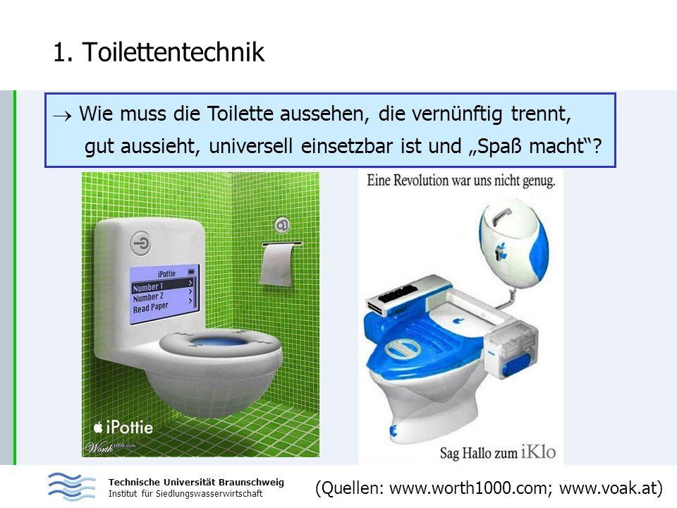 """1. Toilettentechnik Wie muss die Toilette aussehen, die vernünftig trennt, gut aussieht, universell einsetzbar ist und """"Spaß macht"""