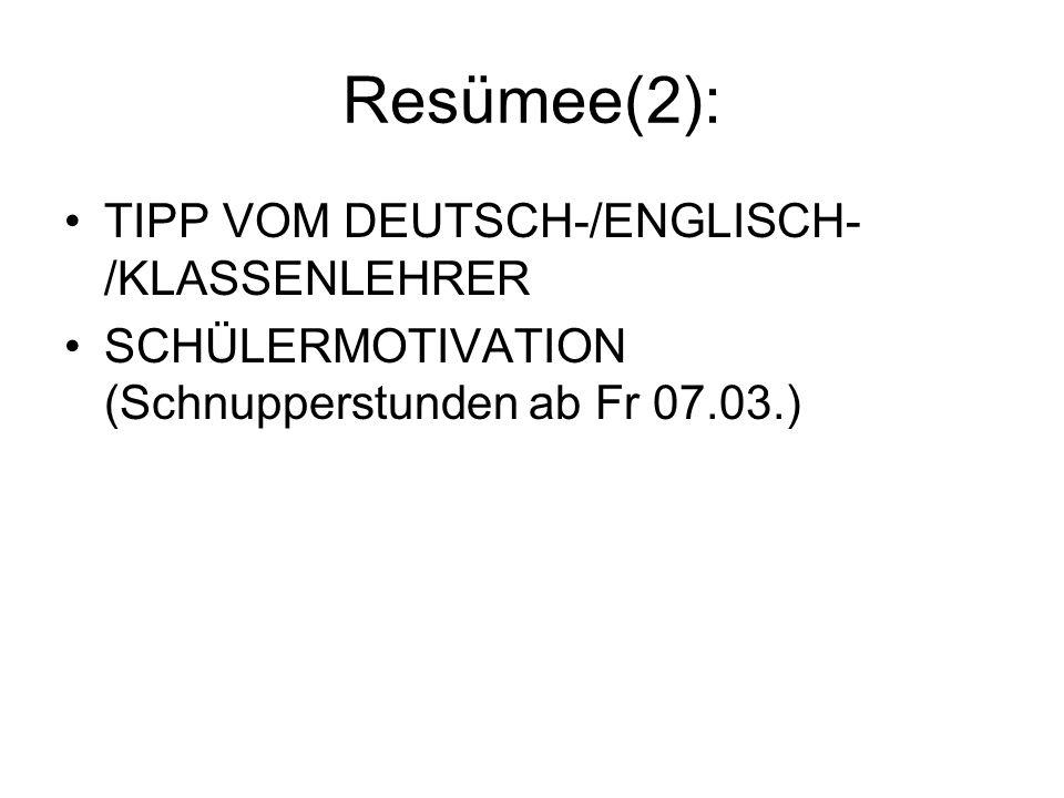 Resümee(2): TIPP VOM DEUTSCH-/ENGLISCH-/KLASSENLEHRER